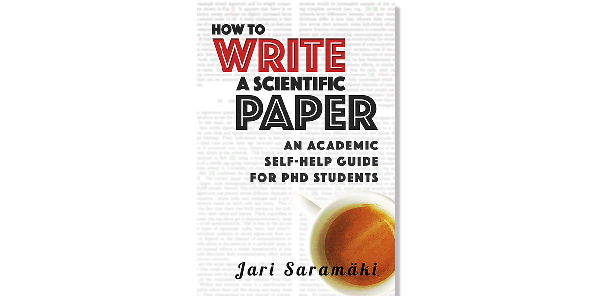 Ten tips for revising your first draft (paper writing for PhD students, pt 15) – Jari Saramäki