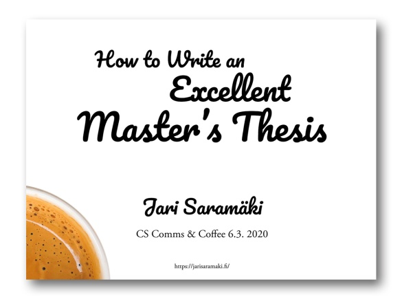 How to Write and Excellent Master's Thesis [slideset cover]